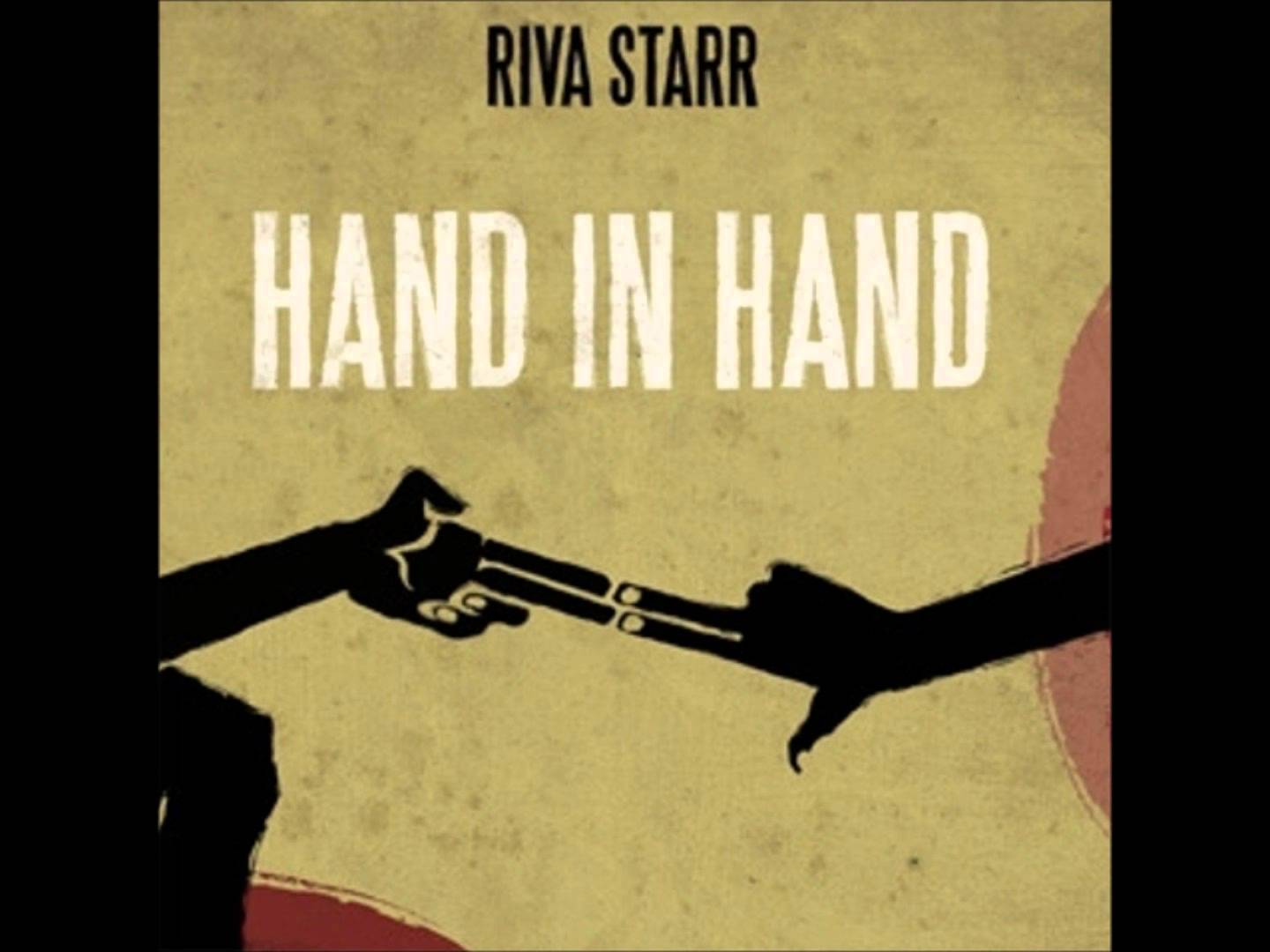 Riva Starr - Hand In Hand - Cover